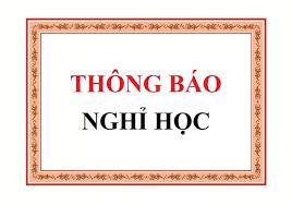 Thông báo nghỉ học theo kế hoạch của Sở giáo dục và Đào tạo Hà Nội.